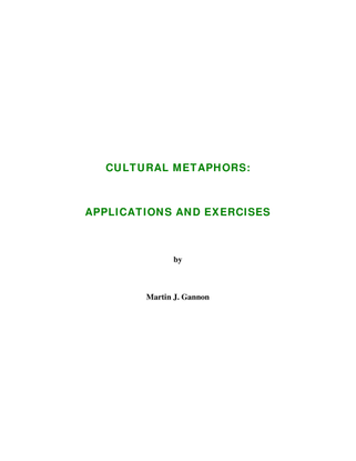 Cultural Metaphors: applications and exercises, Martin J. Gannon