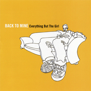 Everything but the Girl - Back to Mine