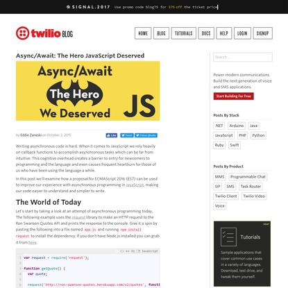 Async/Await: The Hero Javascript Deserved