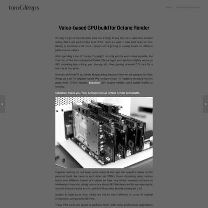 tom glimps | Value-based GPU build for Octane Render