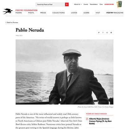 Pablo Neruda | Poetry Foundation