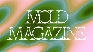 MOLD: The First Print Magazine About the Future of Food