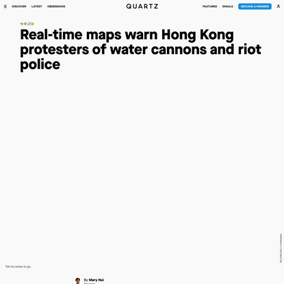 Real-time maps warn Hong Kong protesters of water cannons and riot police