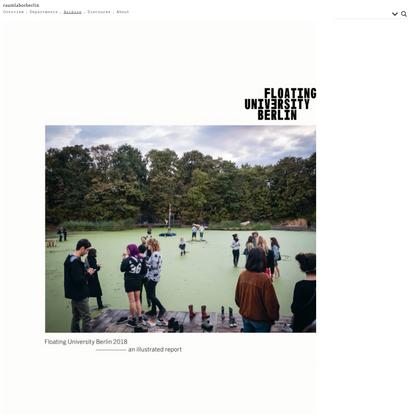 raumlabor » Floating University Berlin 2018 – an illustrated report