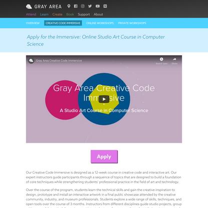 Creative Code Immersive - Gray Area