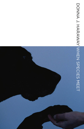donna-j-haraway-when-species-meet-1.pdf