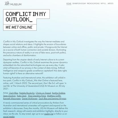 Conflict In My Outlook_ We Met Online — UQ Art Museum