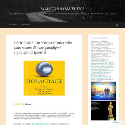 OLOCRAZIA. Un Sistema Olonico nella elaborazione di nuovi paradigmi organizzativi (parte 3)