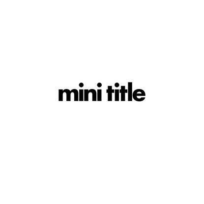Mini Title — News