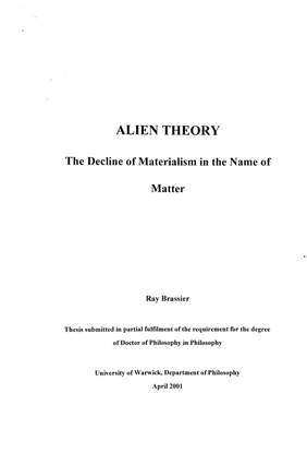 Brassier-Alien-Theory-The-Decline-of-Materialism-in-the-Name-of-Matter-Actual-Layout-.pdf