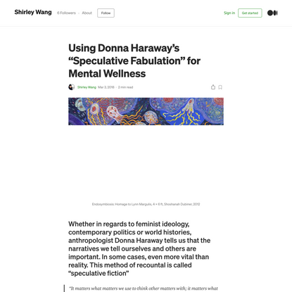 """Using Donna Haraway's """"Speculative Fabulation"""" for Mental Wellness"""