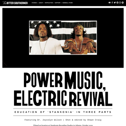 Power Music, Electric Revival: Education of 'Stankonia' in Three Parts — THE BITTER SOUTHERNER