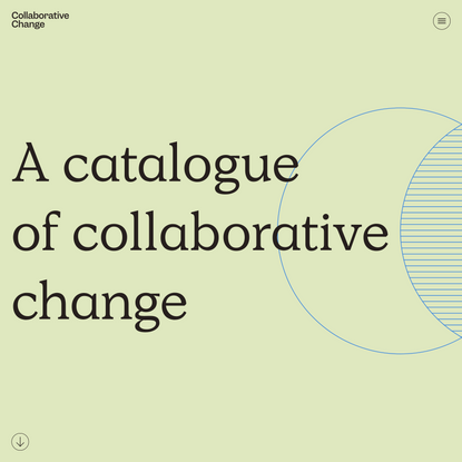 Collaborative Change | A catalogue of collaborative change