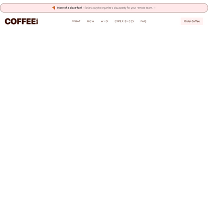Coffeetime - Throw a coffee break for your remote team