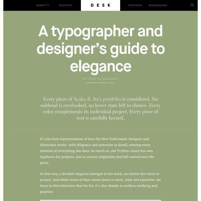 A typographer and designer's guide to elegance - DESK Magazine