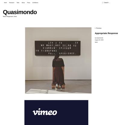 Appropriate Response | Quasimondo