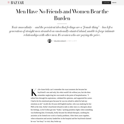 Men Have No Friends and Women Bear the Burden