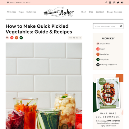 How to Make Quick Pickled Vegetables: Guide & Recipes   Minimalist Baker Recipes
