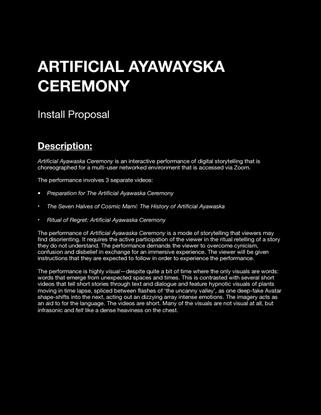 ARTFICIAL AYAWASKA CEREMONY // INSTALL PROPOSAL