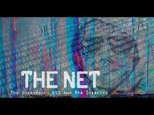 The Net: The Unabomber, LSD & the Internet (documentary)