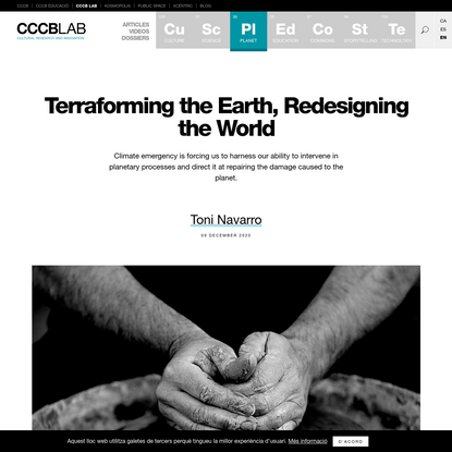 Terraforming the Earth, Redesigning the World | CCCB LAB