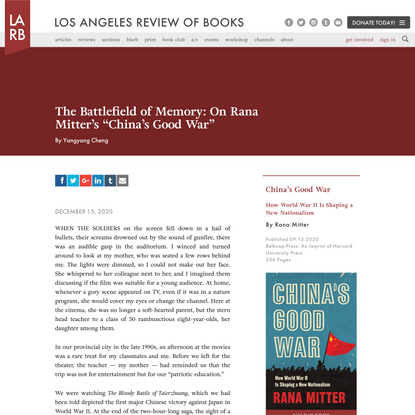 "The Battlefield of Memory: On Rana Mitter's ""China's Good War"" - Los Angeles Review of Books"