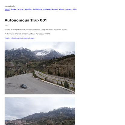 James Bridle / Autonomous Trap 001