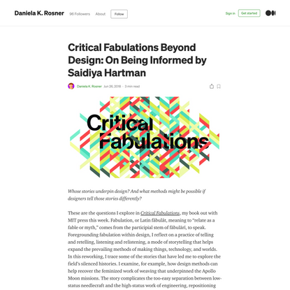 Critical Fabulations Beyond Design: On Being Informed by Saidiya Hartman