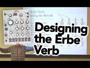 """Tom Erbe/Soundhack """"Designing the Make Noise Erbe-Verb"""" Reverb Design Lecture (Remastered)"""