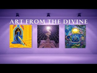 The Gallery of Psychedelic Visionary Art   With Relaxing Spiritual Music