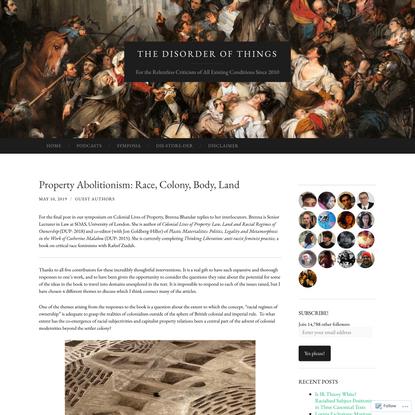 Property Abolitionism: Race, Colony, Body, Land