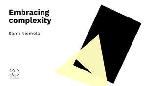 """Embracing complexity"" Sami Niemela - Interaction20"