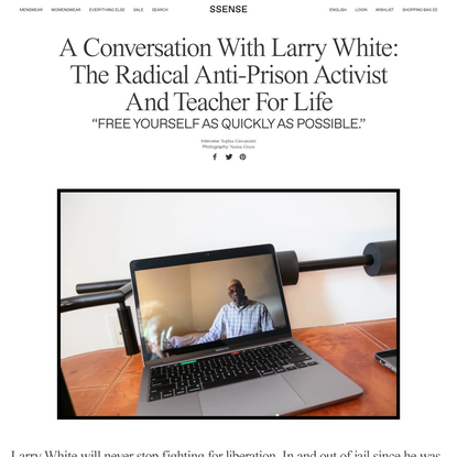 A Conversation With Larry White: The Radical Anti-Prison Activist And Teacher For Life