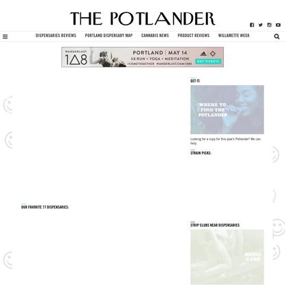The Potlander Magazine 2017 - Willamette Week