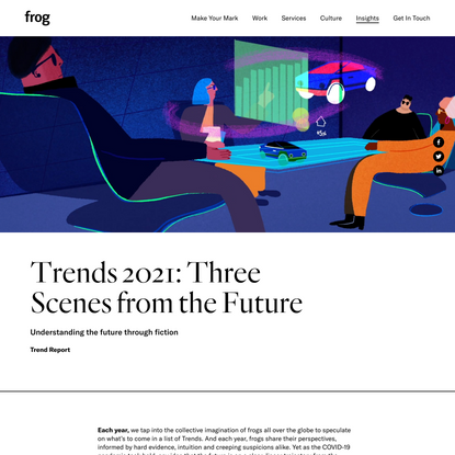 Trends 2021: Three Scenes from the Future