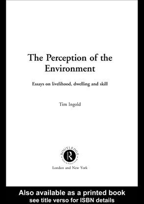 the-perception-of-the-environment-tim-ingold.pdf