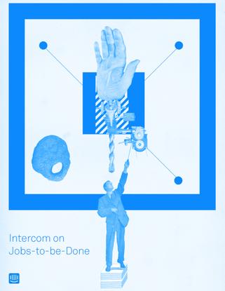 Intercom_on_Jobs_to_be_Done.pdf