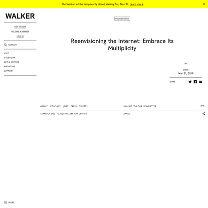 Reenvisioning the Internet: Embrace Its Multiplicity