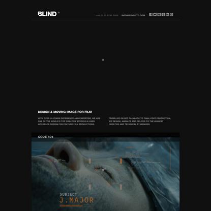 BLIND : DESIGN & MOVING IMAGE FOR FILM.