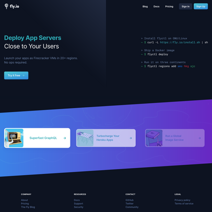 Deploy app servers close to your users · Fly