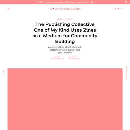 The Publishing Collective One of My Kind Uses Zines as a Medium for Community Building