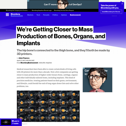 We're Getting Closer to Mass Production of Bones, Organs, and Implants