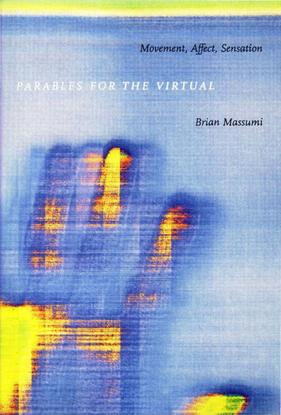 brian-massumi-parables-for-the-virtual-movement-affect-sensation-1.pdf