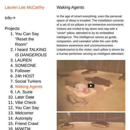 Waking Agents — Lauren Lee McCarthy