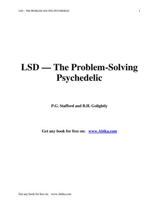 LSD - The Problem-Solving Psychedelic by Peter Stafford and Bonnie Golightly