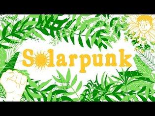 What is Solarpunk?