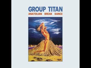 Group Titan - Anatolian Break Dance (1985) (TURKEY, RARE Electronic, Funk, Anatolian Rock)