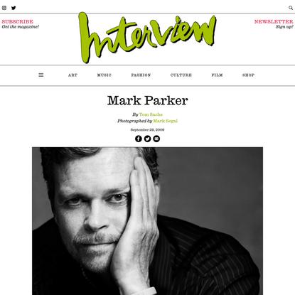 Mark Parker - Interview Magazine