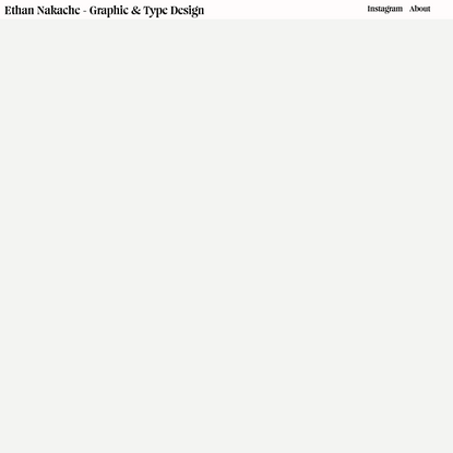 Ethan Nakache - Graphic & Type Design