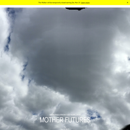 Memories from the Year 2030: Mother Futures